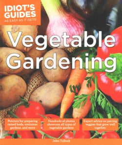 Idiot's Guides Vegetable Gardening (Paperback)