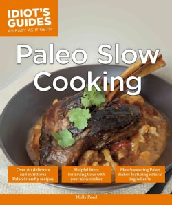 Idiot's Guides Paleo Slow Cooking (Paperback)