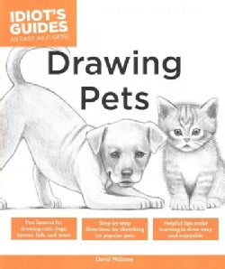 Idiot's Guides Drawing Pets (Paperback)