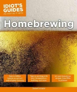 Idiot's Guides Homebrewing (Paperback)