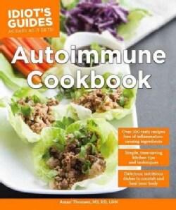 Idiot's Guides Autoimmune Cookbook (Paperback)