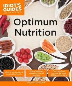 Idiot's Guides Optimum Nutrition (Paperback)
