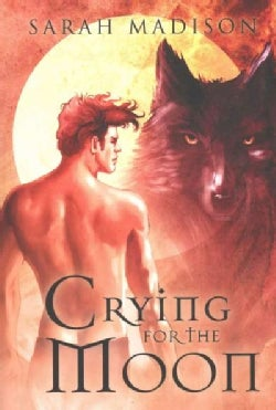 Crying for the Moon (Paperback)