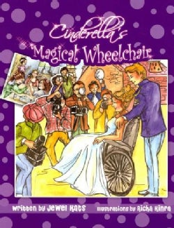 Cinderella's Magical Wheelchair: An Empowering Fairy Tale (Paperback)