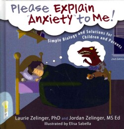 """Please Explain """"Anxiety"""" to Me!: Simple Biology and Solutions for Children and Parents (Hardcover)"""