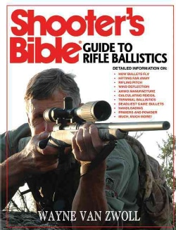 Shooter's Bible Guide to Rifle Ballistics (Paperback)