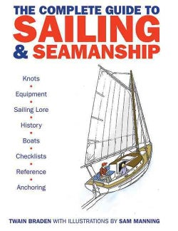 The Complete Guide to Sailing & Seamanship (Paperback)