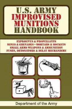 U.S. Army Improvised Munitions Handbook (Paperback)