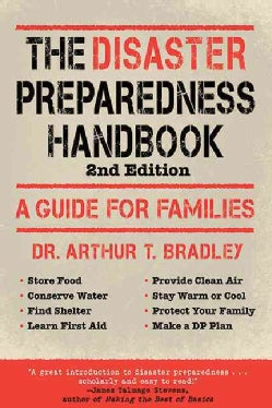 The Disaster Preparedness Handbook: A Guide for Families (Paperback)