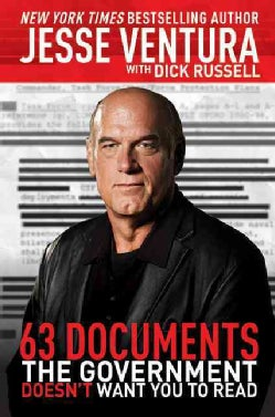 63 Documents the Government Doesn't Want You to Read (Paperback)
