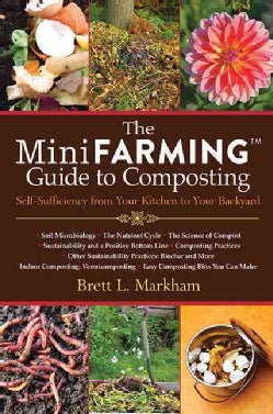 The Mini Farming Guide to Composting (Paperback)