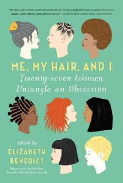 Me, My Hair, and I (Paperback)