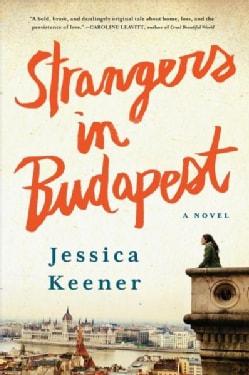 Strangers in Budapest (Hardcover)