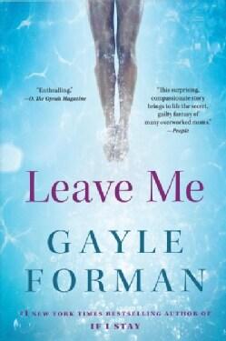 Leave Me (Paperback)