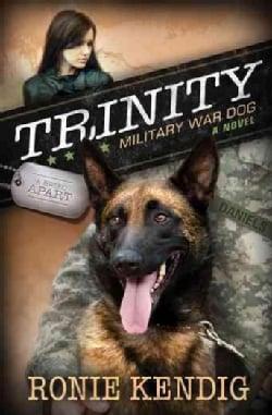 Trinity Military War Dog (Paperback)
