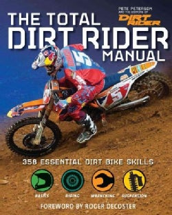 Total Dirt Rider Manual: 358 Essential Dirt Bike Skills (Paperback)