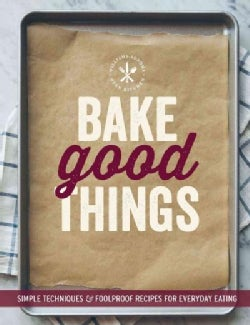 Bake Good Things (Paperback)