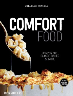 Williams-sonoma Comfort Food: Recipes for Classic Dishes and More (Hardcover)