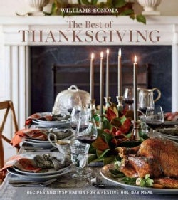 The Best of Thanksgiving: Recipes and Inspiration for a Festive Holiday Meal (Hardcover)