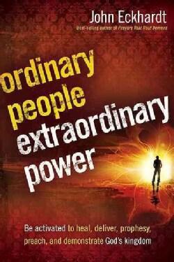 Ordinary People, Extraordinary Power (Paperback)