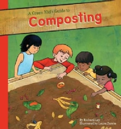 Green Kid's Guide to Composting (Hardcover)