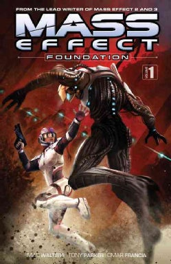 Mass Effect 1: Foundation (Paperback)