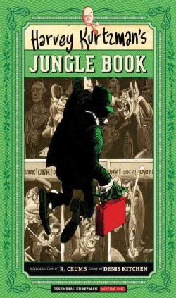 Essential Kurtzman 1: Harvey Kurtzman's Jungle Book (Hardcover)