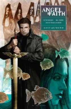Angel & Faith 2: Lost and Found (Paperback)