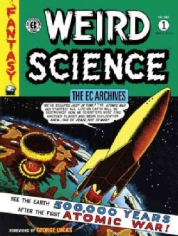 The Ec Archives Weird Science 1 (Hardcover)