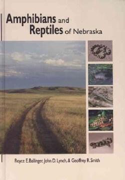Amphibians and Reptiles of Nebraska (Hardcover)