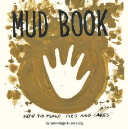 Mud Book: How to Make Pies and Cakes (Hardcover)