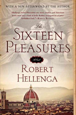 The Sixteen Pleasures (Paperback)