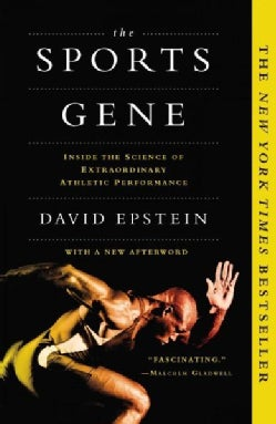 The Sports Gene: Inside the Science of Extraordinary Athletic Performance (Paperback)