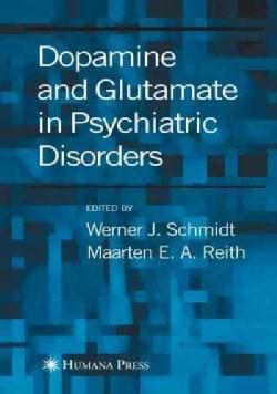 Dopamine and Glutamate in Psychiatric Disorders (Paperback)
