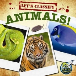 Let's Classify Animals! (Paperback)