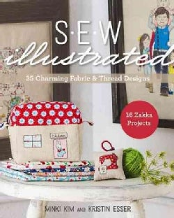 Sew Illustrated: 35 Charming Fabric & Thread Designs: 16 Zakka Projects, Includes Iron-On Transfer Paper (Paperback)