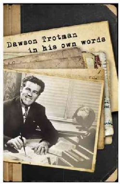 Dawson Trotman: In His Own Words (Paperback)