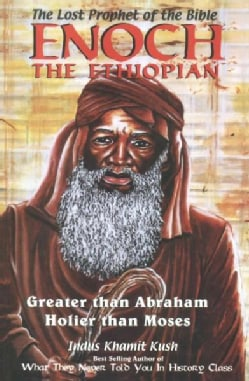 Enoch the Ethiopian: The Lost Prophet of the Bible (Paperback)