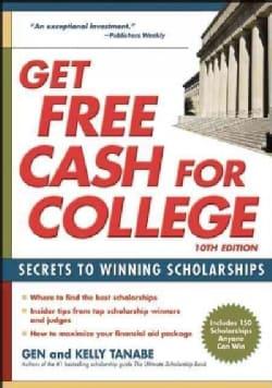 Get Free Cash for College (Paperback)