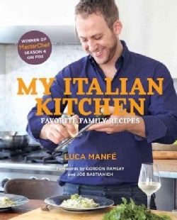 My Italian Kitchen: Favorite Family Recipes (Hardcover)