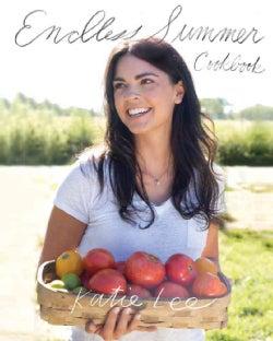 Endless Summer Cookbook (Hardcover)