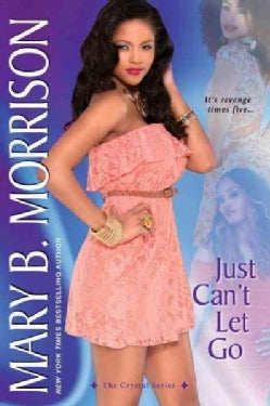 Just Can't Let Go (Hardcover)