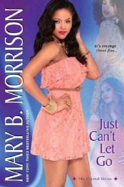 Just Can't Let Go (Paperback)