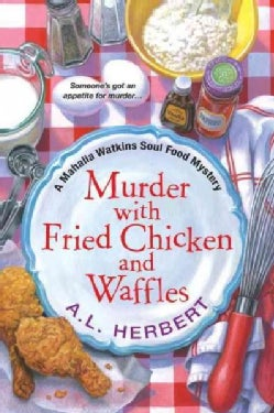 Murder With Fried Chicken and Waffles (Paperback)