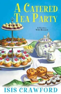 A Catered Tea Party (Hardcover)