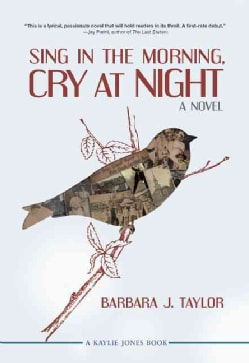 Sing in the Morning, Cry at Night (Paperback)