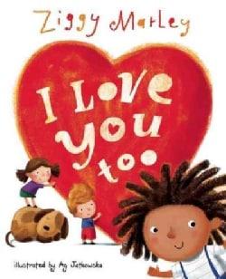 I Love You Too (Hardcover)