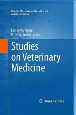 Studies on Veterinary Medicine (Hardcover)