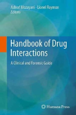 Handbook of Drug Interactions: A Clinical and Forensic Guide (Hardcover)