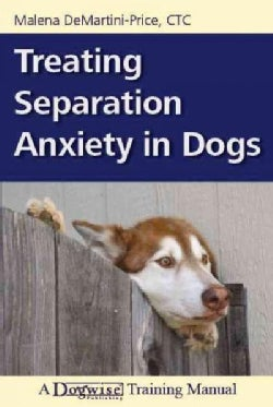 Treating Separation Anxiety in Dogs (Paperback)